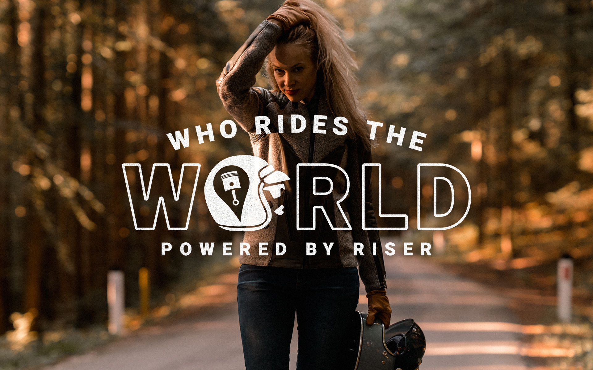 RISER Projekt WHO RIDES THE WORLD